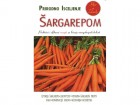 Prirodno isceljenje šargarepom
