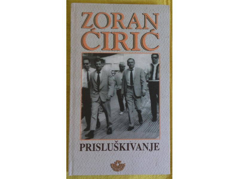 Prisluškivanje  Zoran Ćirić
