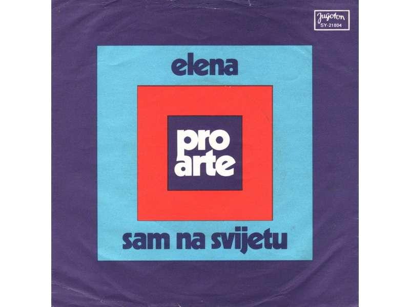 Pro Arte (2) - Elena / Sam Na Svijetu