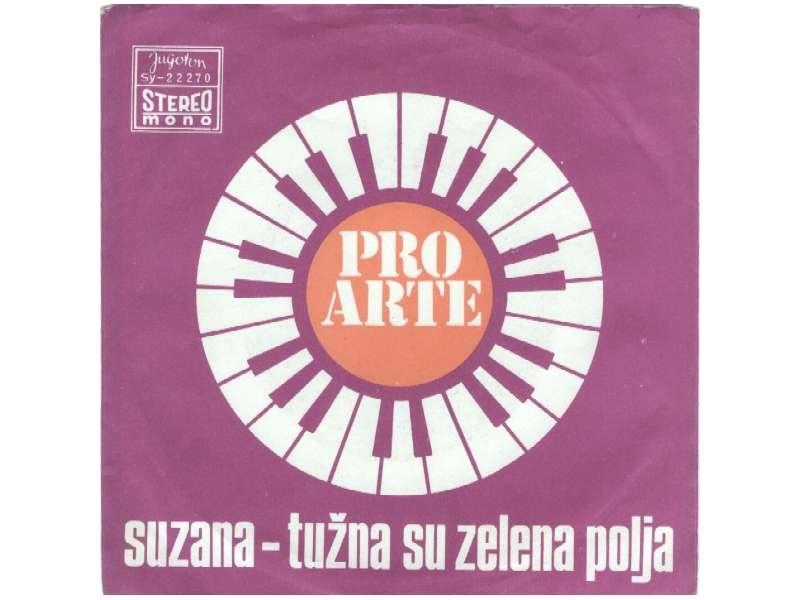 Pro Arte (2) - Suzana / Tužna Su Zelena Polja