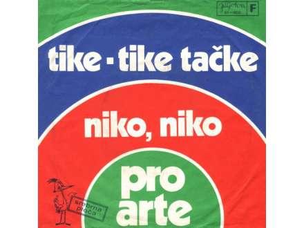 Pro Arte (2) - Tike-Tike Tačke / Niko, Niko