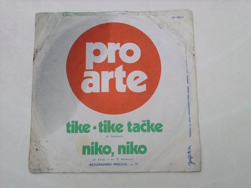 Pro Arte - Tike-Tike Tačke / Niko, Niko