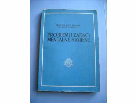 Problemi i zadaci mentalne higijene,Paul Lemkau/Ante P.