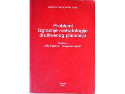 Problemi izgradnje metodologije društvenog planiranja