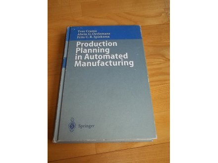 Production Planning in Automated Manufacturing