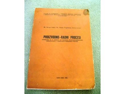 Proizvodno-radni procesi - izdanje 1981 godina