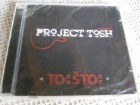 Project Tosh - To ti je što ti je