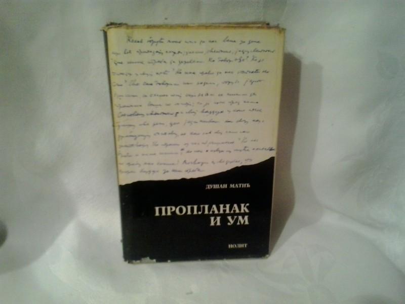 Proplanak i um Dušan Matić