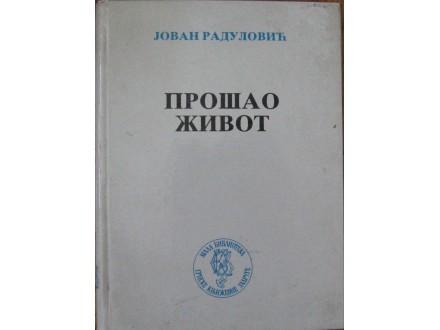 Prošao život  Jovan Radulović