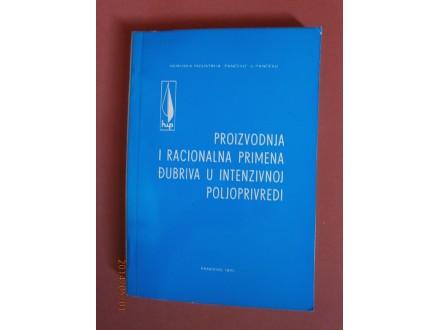 Prozvodnja i racionalna primena djubriva u intez. poljo