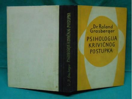 Psihologija krivičnog postupka, dr Roland Grasberger