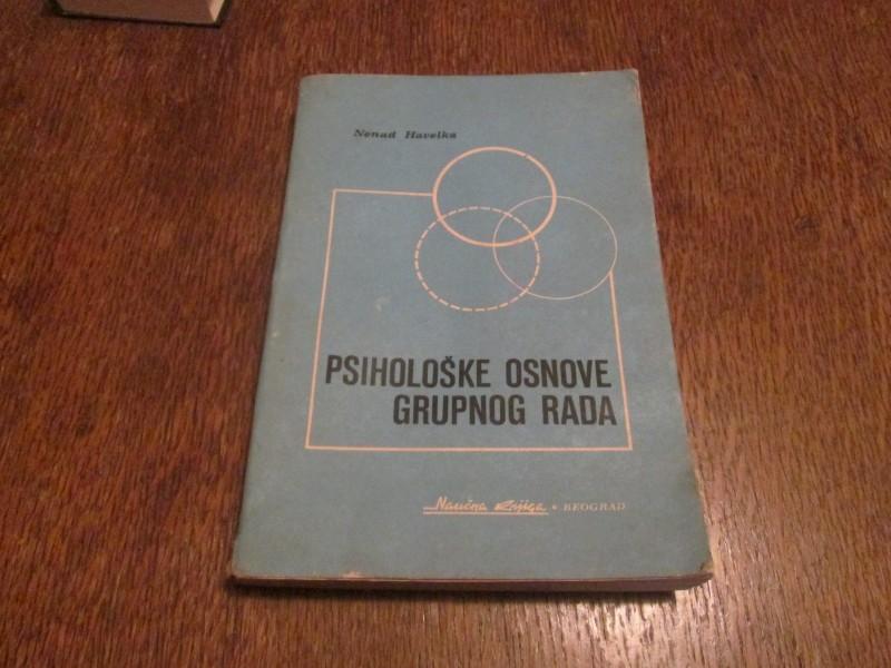 Psiholoske osnove grupnog rada - N. Havelka