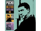 Pucho and His Latin Soul Brothers - Big Stick / Datelin