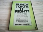 Punctuate it right - Harry Shaw