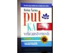 Put ka veličastvenosti - knjiga 1., Robin S. Šarma,nova