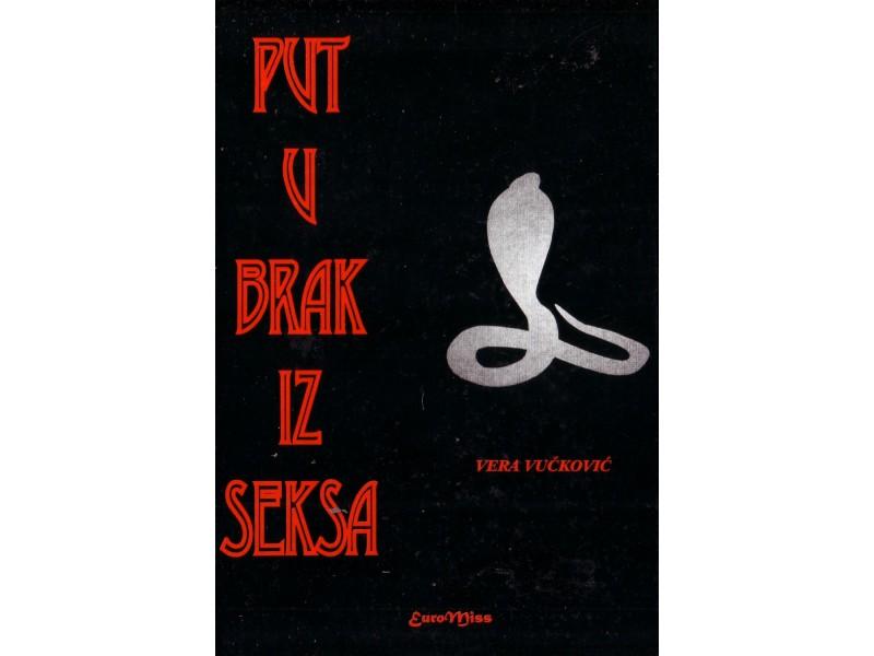 Put u Brak iz Seksa - Vera Vuckovic