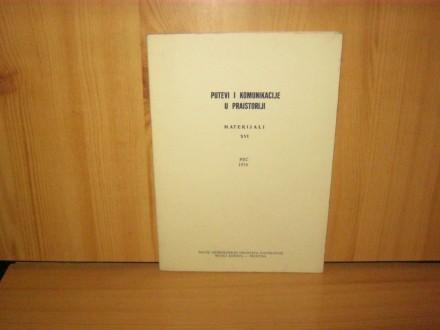 Putevi i komunikacije u praistoriji, materijali XVI