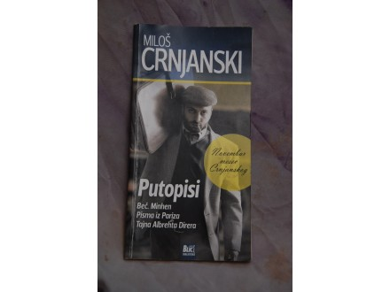 Putopisi - Milos Crnjanski