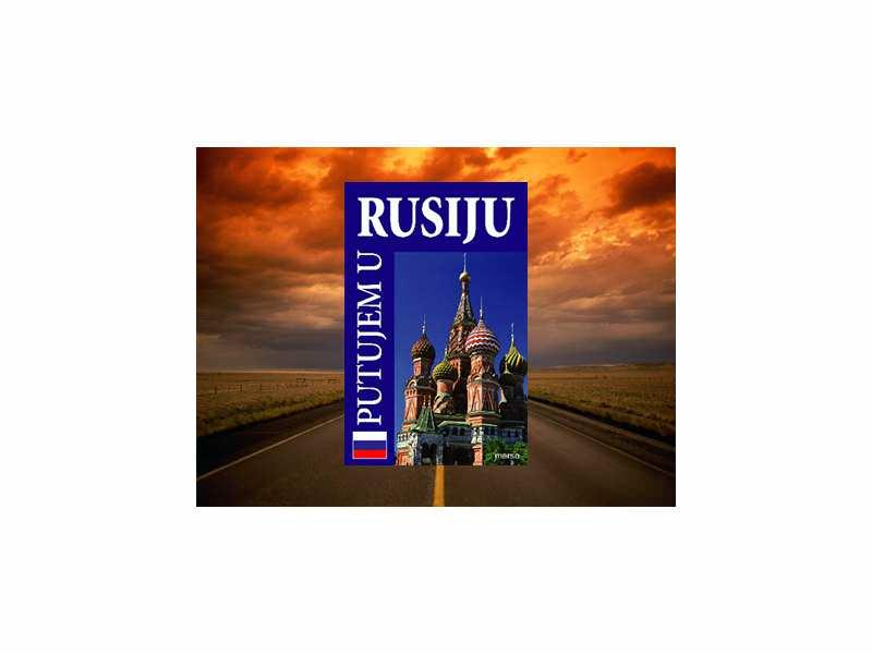Putujem u Rusiju