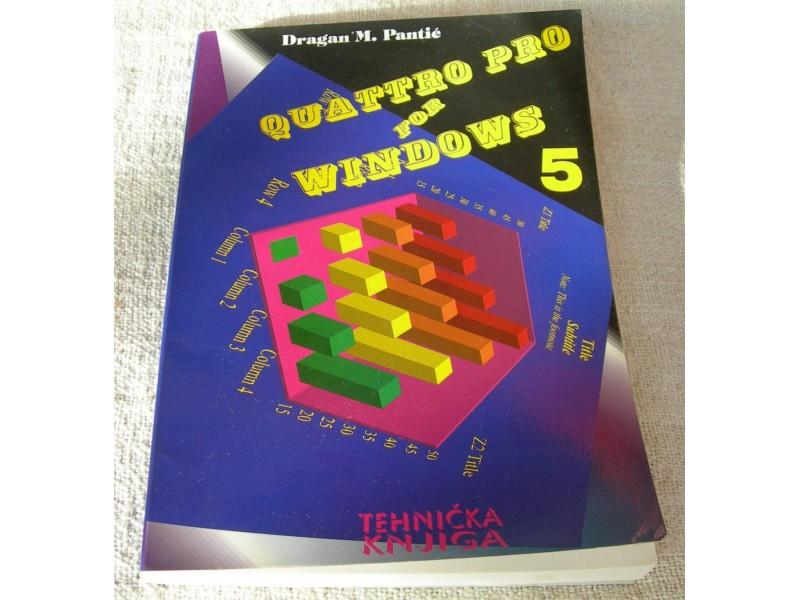 Quatro pro for Windows 5.0 - Dragan. M. Pantić