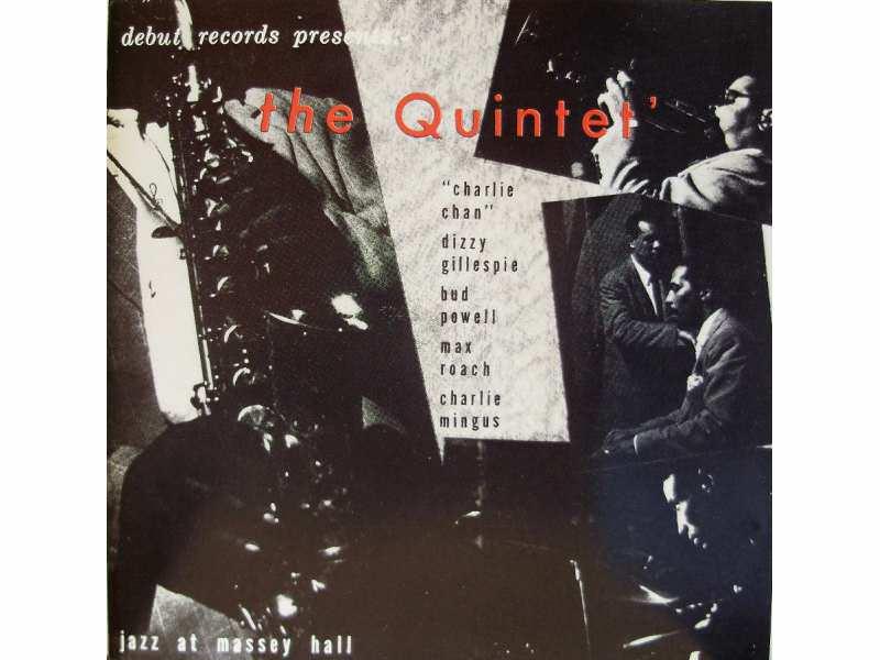 Quintet, The - Jazz At Massey Hall
