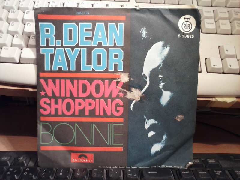 R. Dean Taylor - Window Shopping / Bonnie