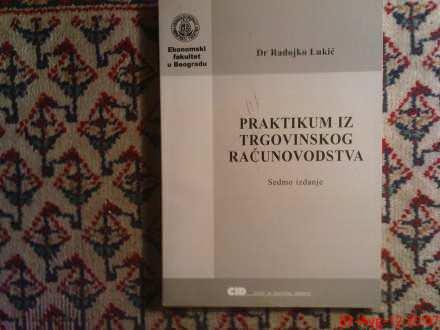 R. LUKIC - PRAKTIKUM IZ TRGOVINSKOG RACUNOVODSTVA