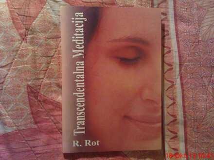 R. ROT -  TRANSCENDETALNA  MEDITACIJA