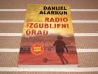 RADIO IZGUBLJENI GRAD - Danijel Alarkon