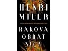 RAKOVA OBRATNICA - Henri Miler