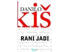 RANI JADI, III izdanje - Danilo Kiš