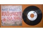 RANI MRAZ - Računajte Na Nas (singl)