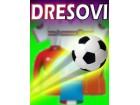 RAZNI DRESOVI - Za Fudbal, Kosarku, Teretanu i Dr.