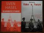 RAZORITE PARIZ - SVEN HASEL; HITLER U PARIZU - ZARMAROS