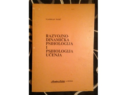 RAZVOJNO DINAMIČKA PSIHOLOGIJA I PSIHOLOGIJA UČENJA