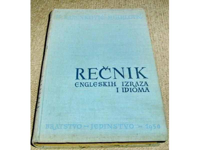 REČNIK ENGLESKIH IZRAZA I IDIOMA - Mileva Radenković