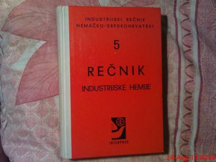 RECNIK INDUSTRIJSKE  HEMIJE - NEMACKO - SRPSKOHRVATSKI