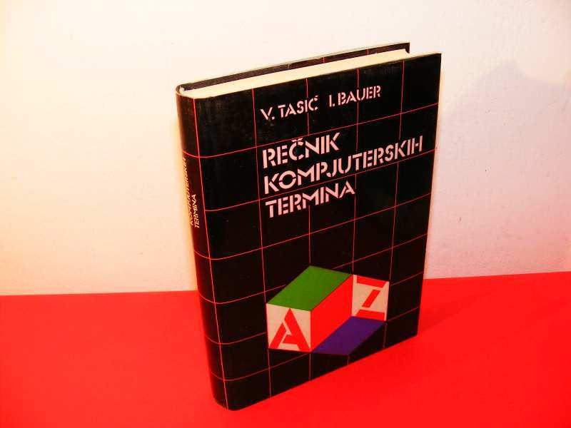 REČNIK KOMPJUTERSKIH TERMINA - V. Tasić