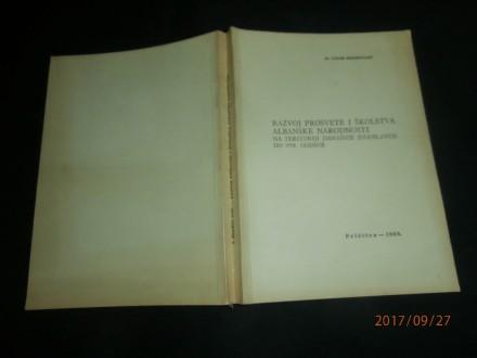 REDŽEPAGIĆ, RAZVOJ PROSVETE I ŠKOLSTVA ALBANSKE