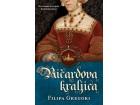 RIČARDOVA KRALJICA - Filipa Gregori