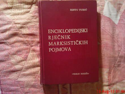 RISTO TUBIC - ENCIKLOPRDIJSKI RJECNIK MARKSISTICKIH POJ
