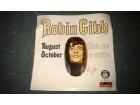 ROBIN GIBB - August October