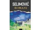 ROMANI MEŠA SELIMOVIĆ - Meša Selimović