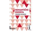 ROMANTIČNI EGOISTA - Frederik Begbede