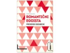 ROMANTIČNI EGOISTA - Frederik Bekbede