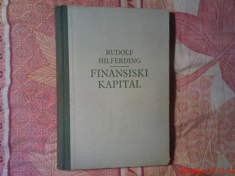 RUDOLF  HILFERDING -   FINANSIJSKI  KAPITAL