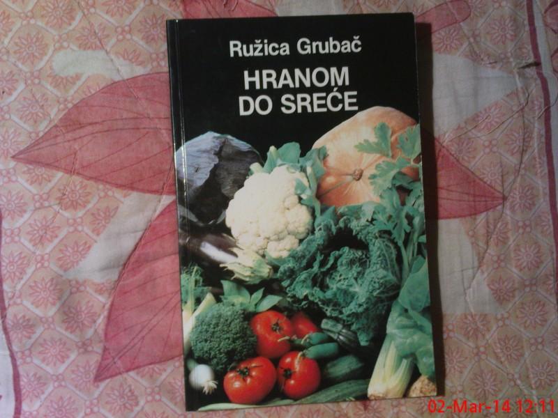 RUZICA GRUBAC  -  HRANOM  DO  SRECE