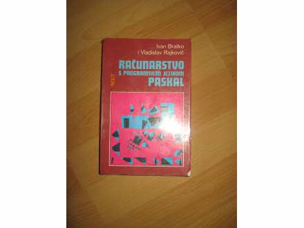 Racunarstvo s programskim jezikom PASKAL