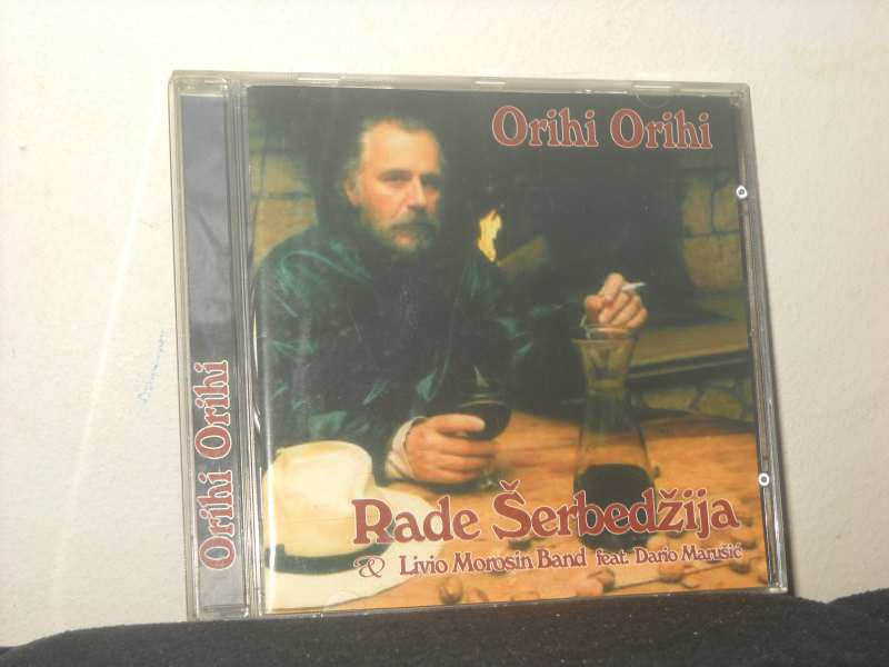 Rade Šerbedžija - Orihi Orihi