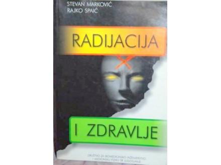 Radijacija i zdravlje, S. Marković & R. Spaić, novo